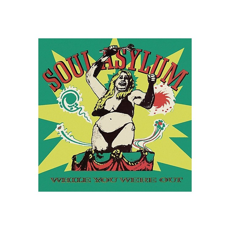 Alliance Soul Asylum - While You Were Out