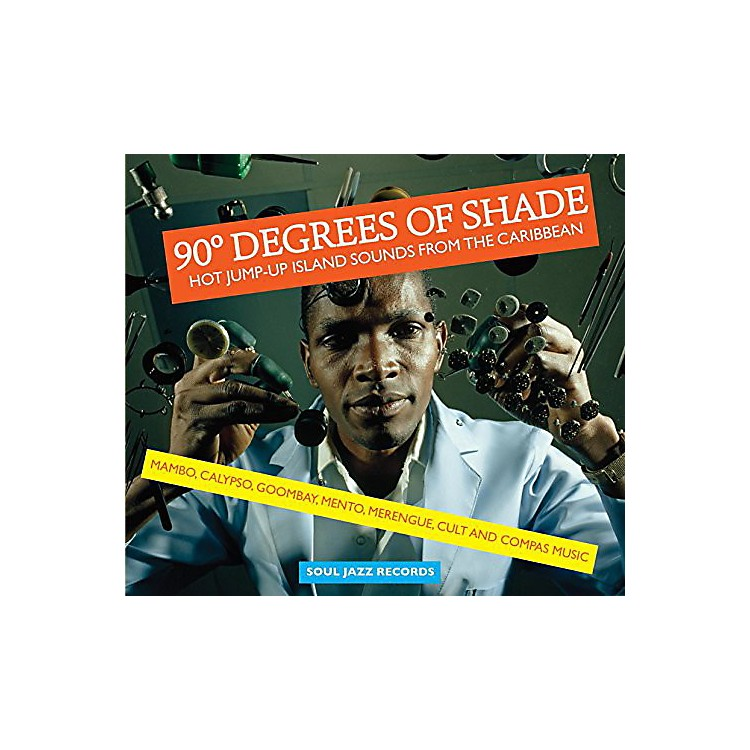 Alliance Soul Jazz Records Presents - 90 Degrees of Shade: Vol 1