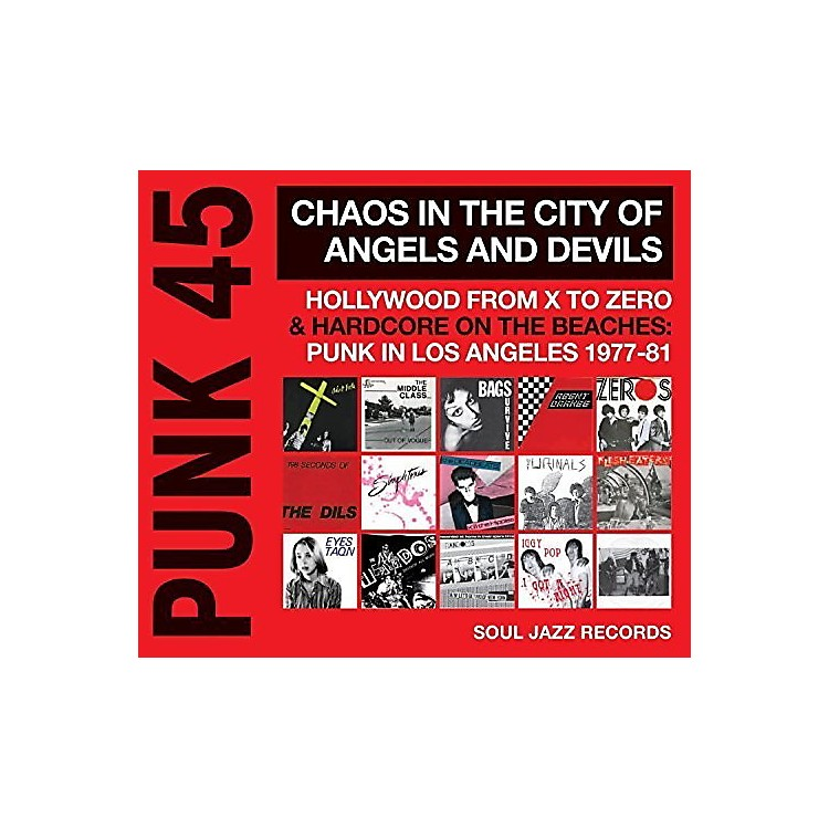AllianceSoul Jazz Records Presents - Punk 45: Chaos in the City of Angels & Devils