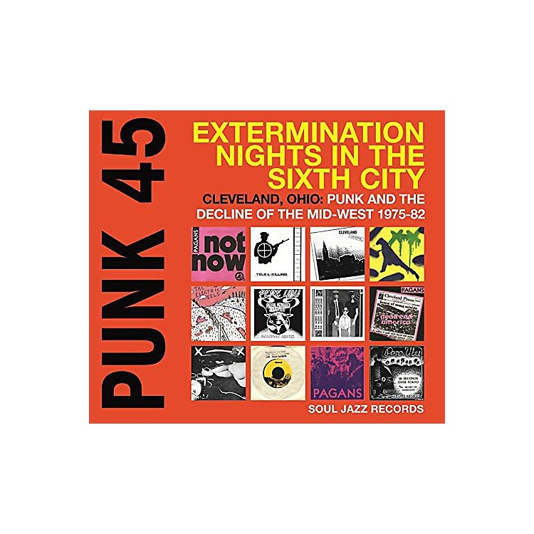 AllianceSoul Jazz Records Presents - Punk 45: Extermination Nights in the Sixth City