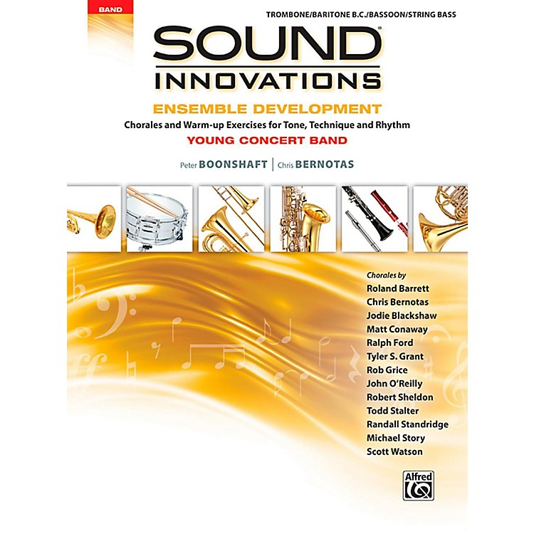 Alfred Sound Innovations for Concert Band - Ensemble Development for Young Concert Band Trombone/Baritone/Bassoon/String Bass