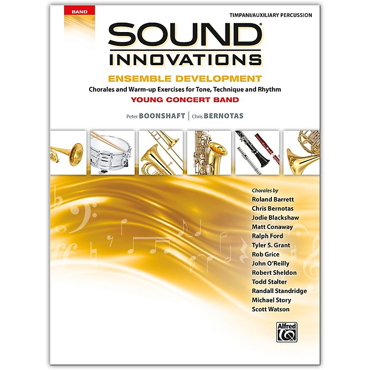 AlfredSound Innovations for Concert Band: Ensemble Development for Young Concert Band Timpani/Auxiliary Percussion