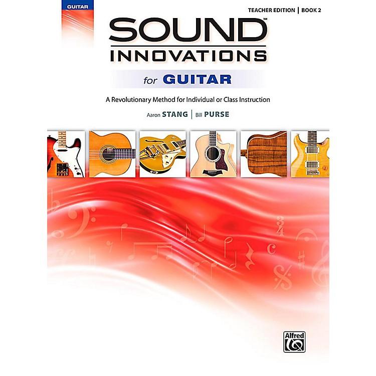 AlfredSound Innovations for Guitar, Book 2 - Teacher Edition Book
