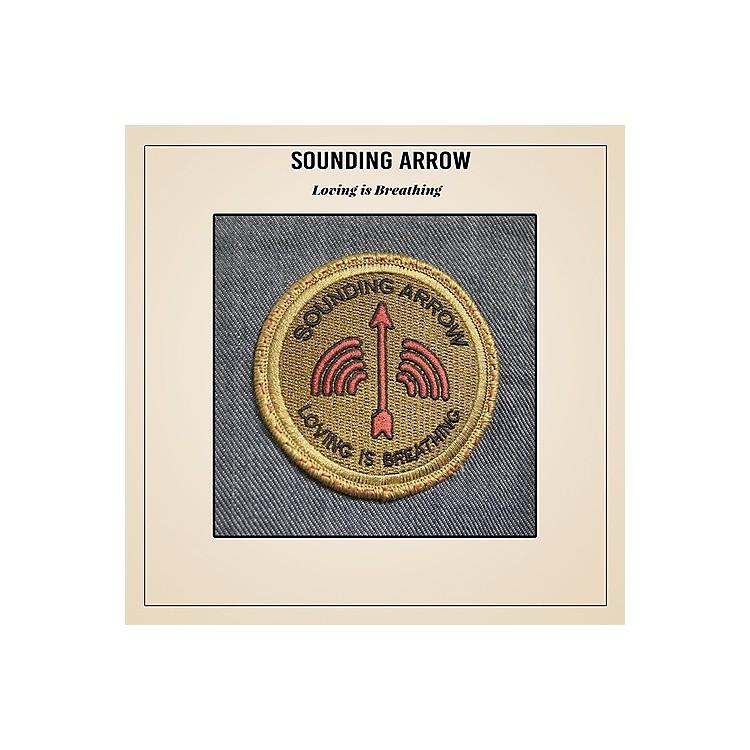 AllianceSounding Arrow - Loving Is Breathing