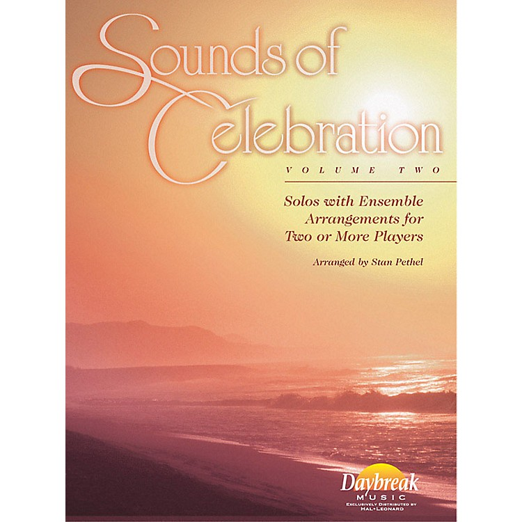 Daybreak MusicSounds of Celebration - Volume 2 (Percussion) Percussion Arranged by Stan Pethel