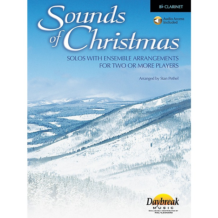 Daybreak MusicSounds of Christmas (Solos with Ensemble Arrangements for Two or More Players) Clarinet