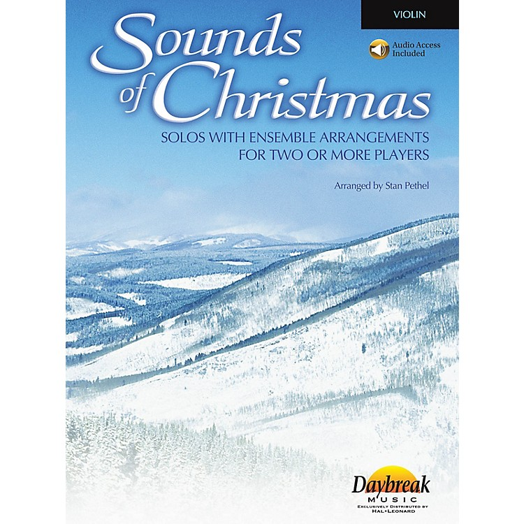 Daybreak Music Sounds of Christmas (Solos with Ensemble Arrangements for Two or More Players) Violin