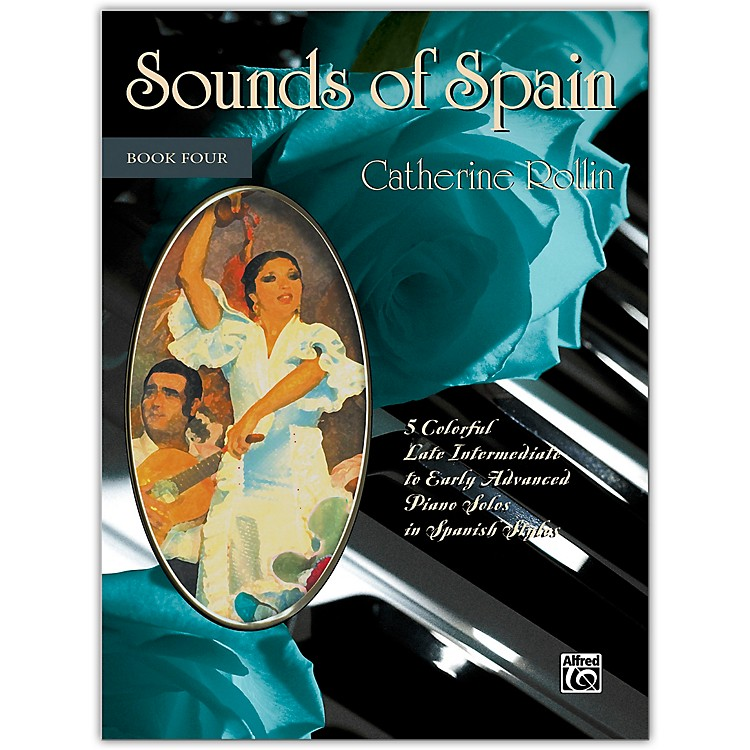 AlfredSounds of Spain, Book 4 Late Intermediate / Early Advanced