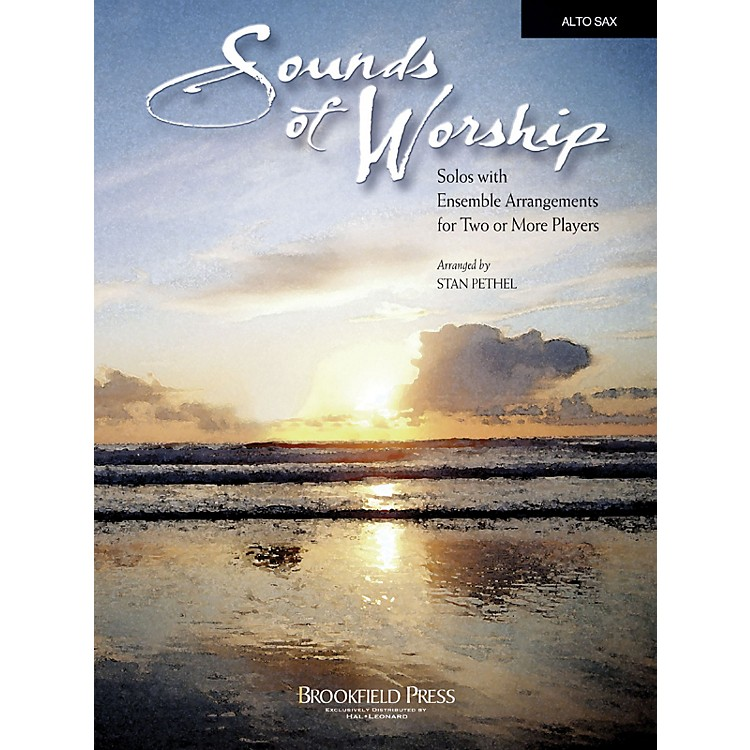 BrookfieldSounds of Worship Alto Sax arranged by Stan Pethel