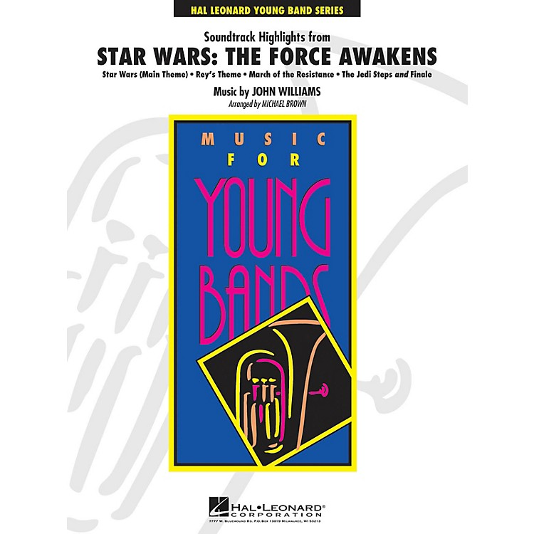 Hal Leonard Soundtrack Highlights from Star Wars: The Force Awakens Concert Band Level 3 Arranged by Michael Brown