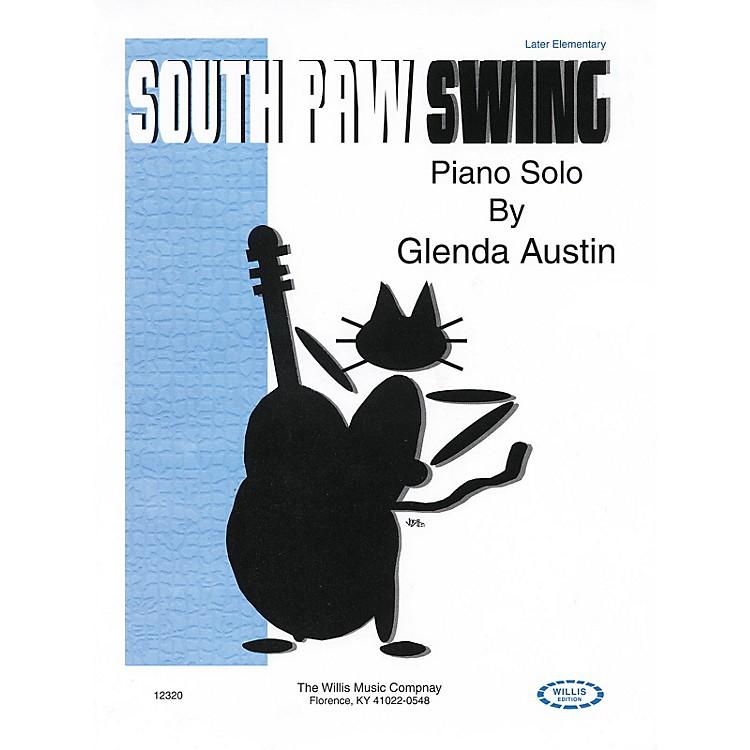 Willis MusicSouthpaw Swing (Later Elem Level) Willis Series by Glenda Austin
