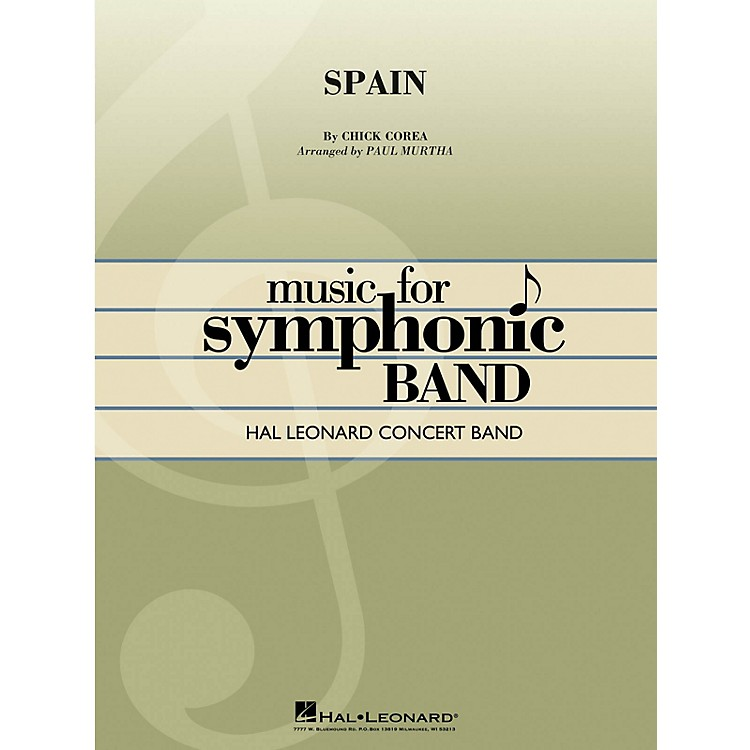 Hal Leonard Spain Concert Band Level 4 Arranged by Paul Murtha