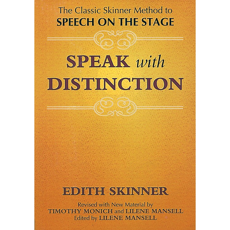 Applause BooksSpeak with Distinction Applause Acting Series Series Softcover Written by Edith Skinner