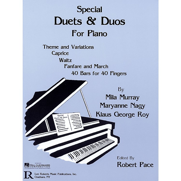 Lee RobertsSpecial Duets and Duos Pace Piano Education Series Written by Mila Murray