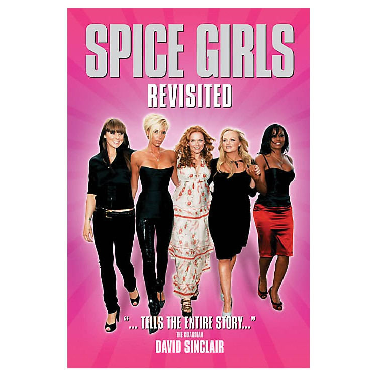OmnibusSpice Girls Revisited Omnibus Press Series Softcover