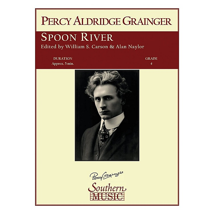 Southern Spoon River Concert Band Level 4 Arranged by William Carson