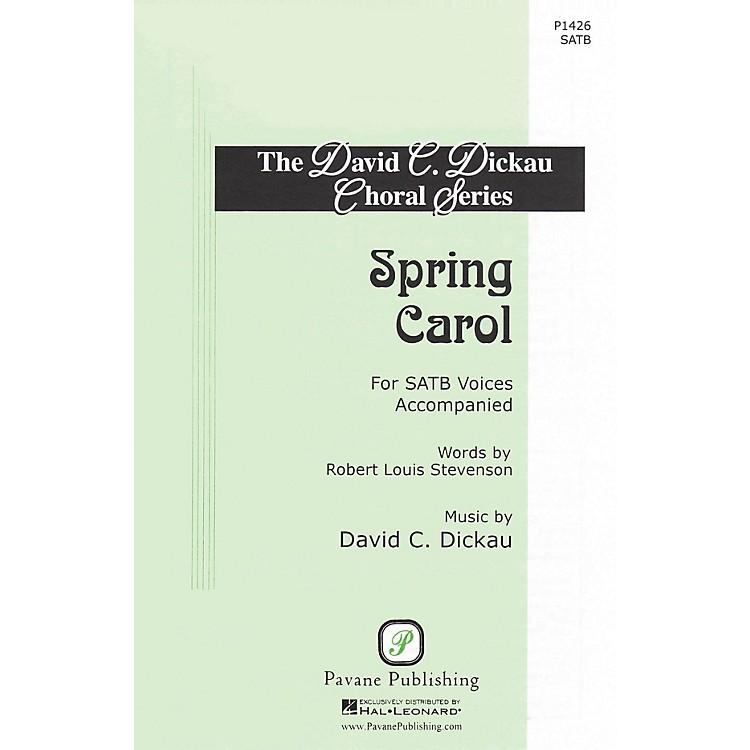 PavaneSpring Carol SATB composed by David C. Dickau