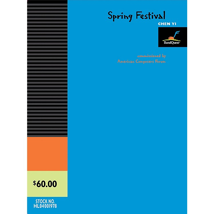 American Composers ForumSpring Festival (BandQuest Series Grade 3) Concert Band Level 3 Composed by Chen Yi