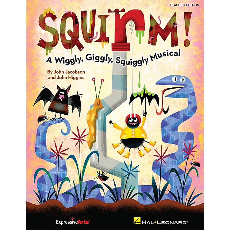 Hal LeonardSquirm! (A Wiggly, Giggly, Squiggly Musical) TEACHER/SINGER CD-ROM Composed by John Jacobson
