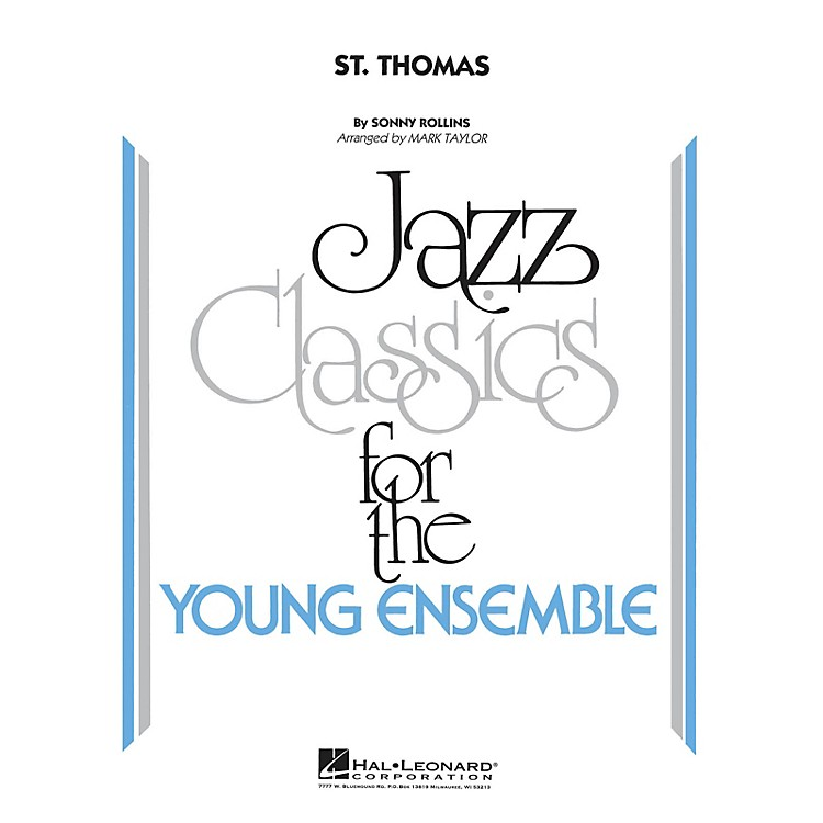 Hal LeonardSt. Thomas Jazz Band Level 3 Arranged by Mark Taylor