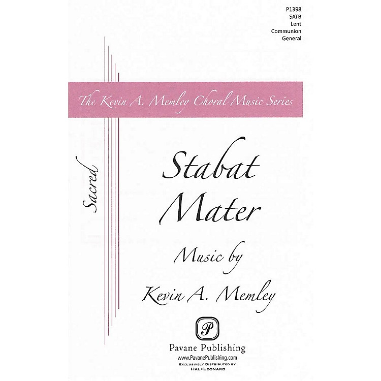 PavaneStabat Mater SATB composed by Kevin Memley