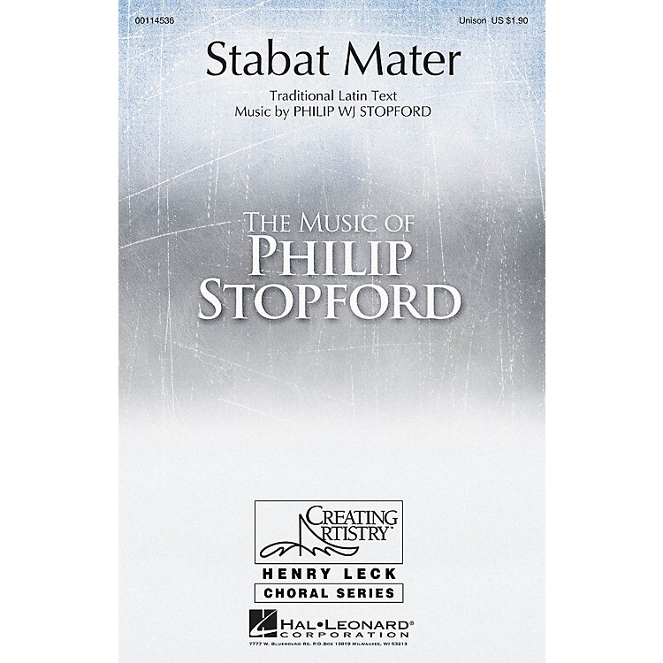 Hal LeonardStabat Mater UNIS composed by Philip Stopford