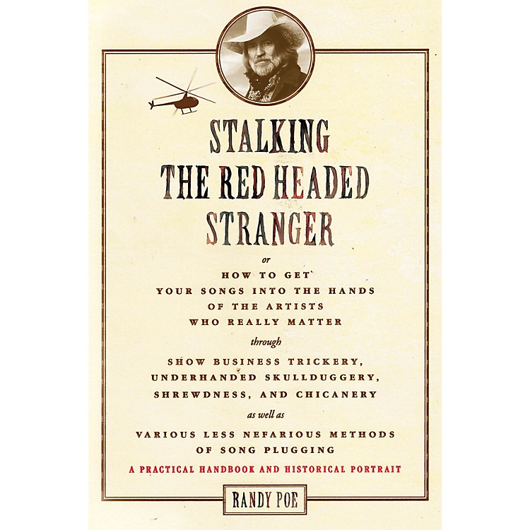 Hal Leonard Stalking the Red Headed Stranger Book Series Softcover Written by Randy Poe