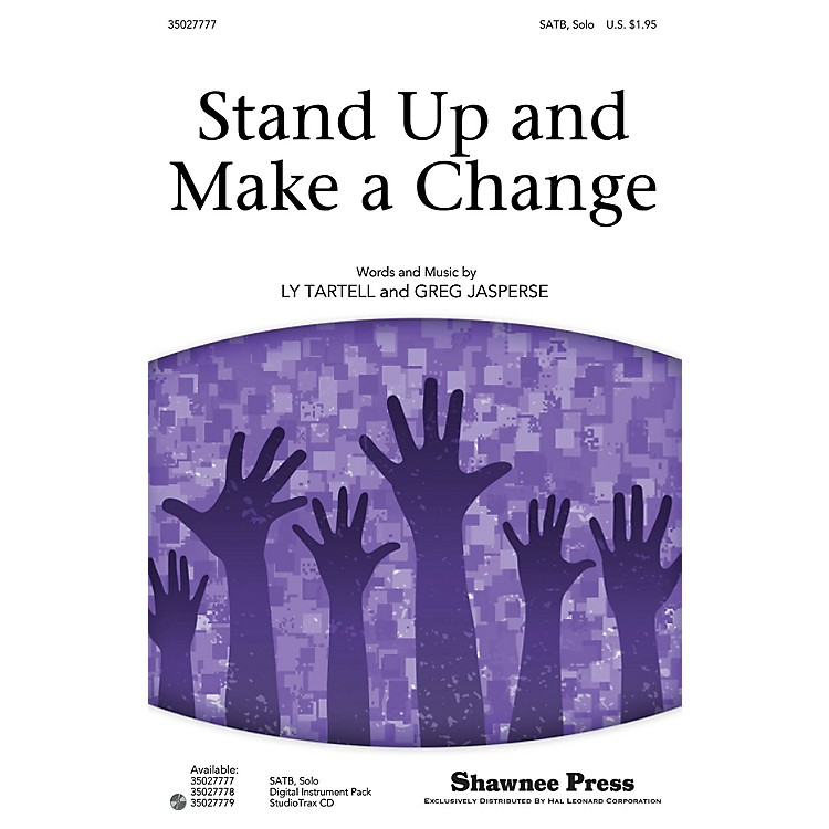 Shawnee PressStand Up and Make a Change Studiotrax CD Composed by Ly Tartell