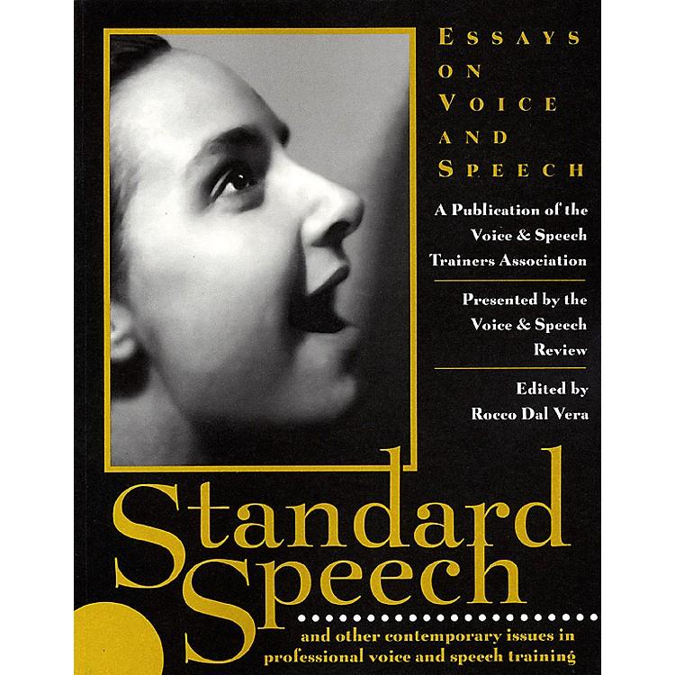 Applause BooksStandard Speech (Essays on Voice and Speech) Applause Books Series Softcover Written by VASTA