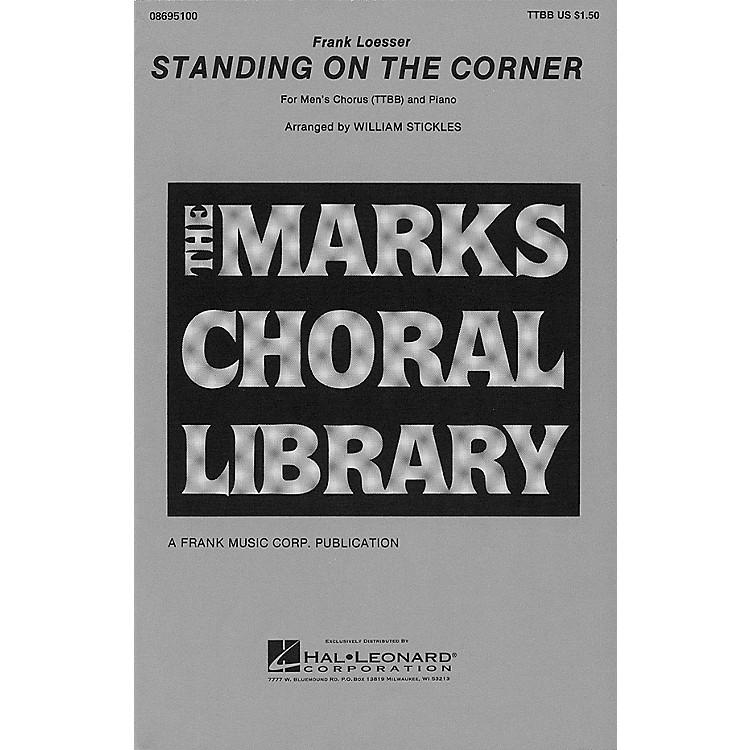 Hal LeonardStanding on the Corner TTBB arranged by William Stickles