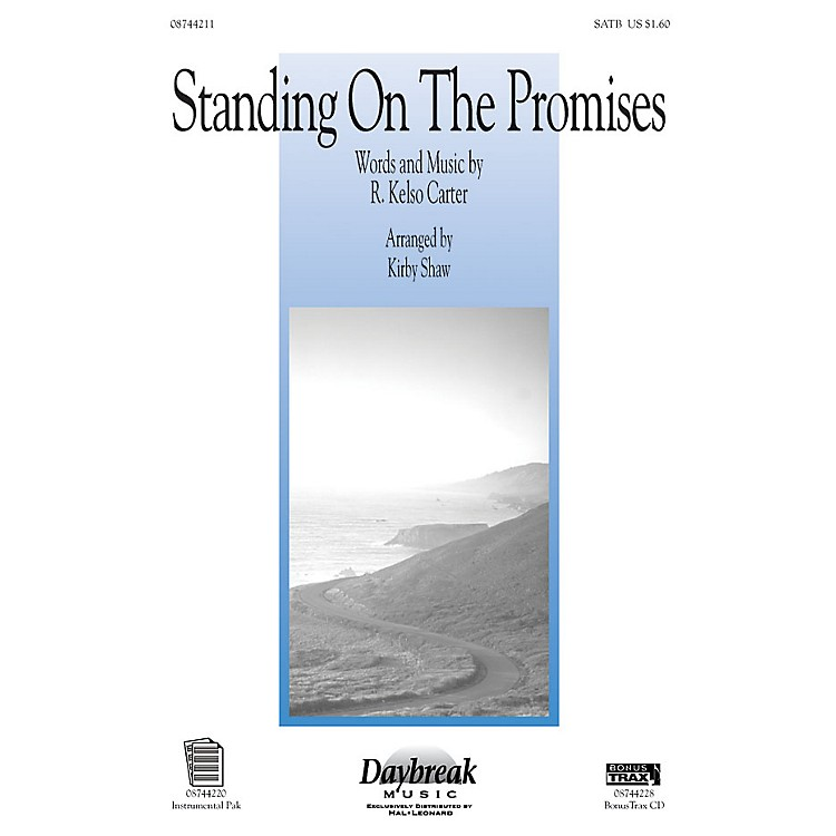 Daybreak MusicStanding on the Promises SATB arranged by Kirby Shaw