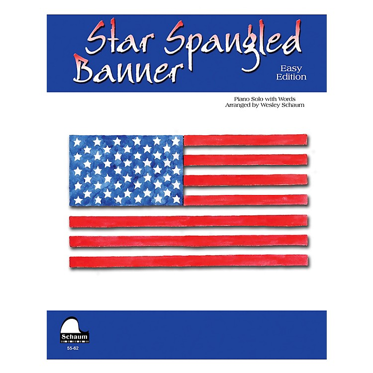 SCHAUMStar Spangled Banner (NFMC 2016-2020 Federation Festivals Bulletin) Educational Piano Series Softcover