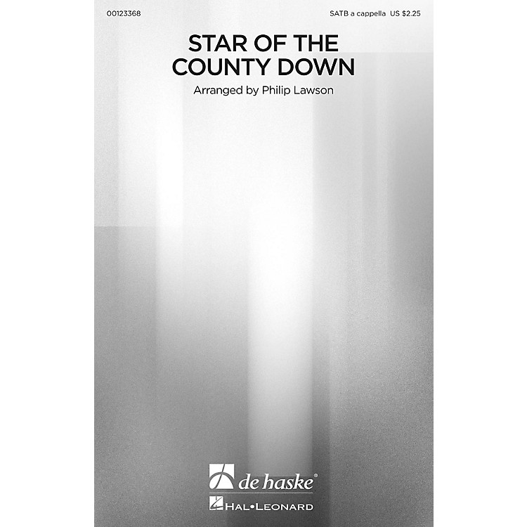 De Haske MusicStar of the County Down SATB a cappella arranged by Philip Lawson