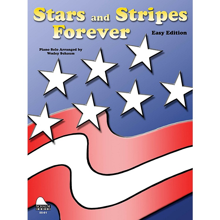 SCHAUM Stars And Stripes Forever (easy) Educational Piano Series Softcover
