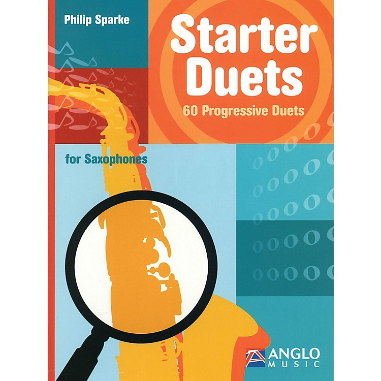 Anglo Music Starter Duets (60 Progressive Duets - Saxophone) Anglo Music Press Play-Along Series by Philip Sparke