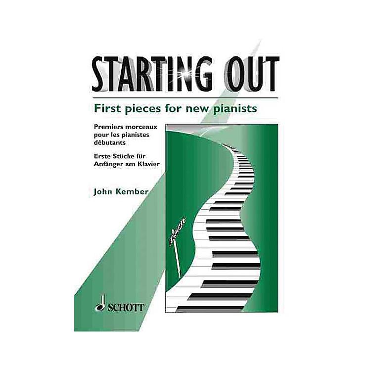 SchottStarting Out (First Pieces for New Pianists) Schott Series