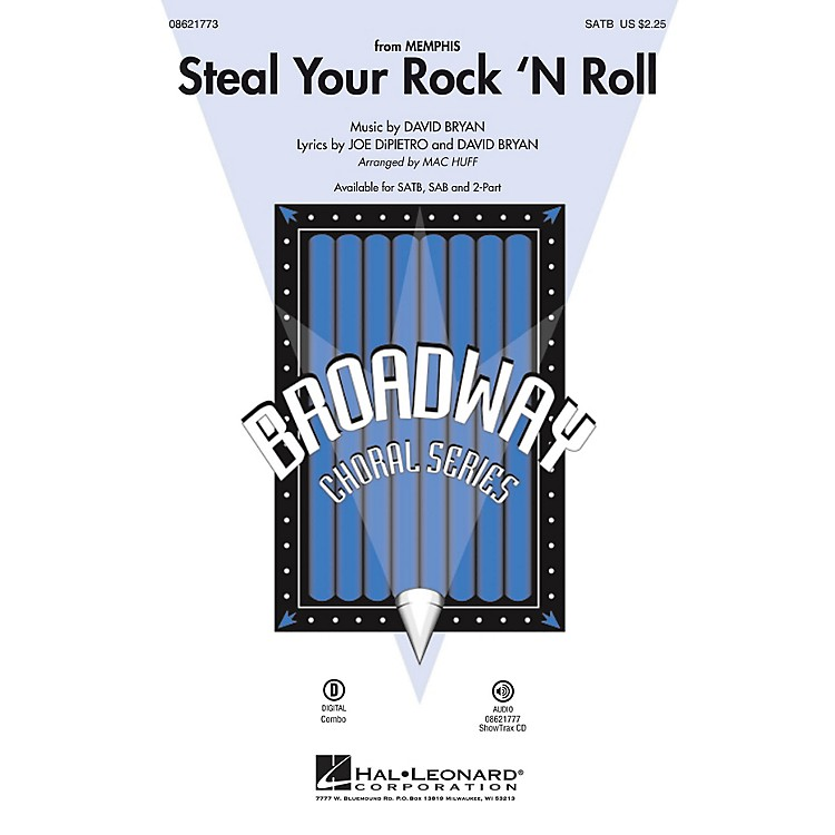 Hal LeonardSteal Your Rock 'n Roll (from Memphis) SAB Arranged by Mac Huff