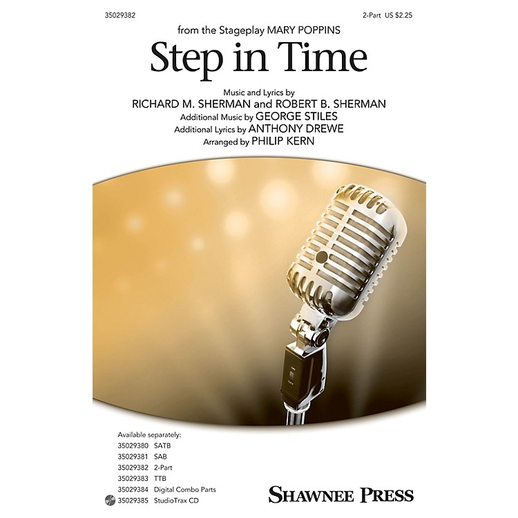 Shawnee Press Step In Time (from Mary Poppins) 2-Part arranged by Philip Kern