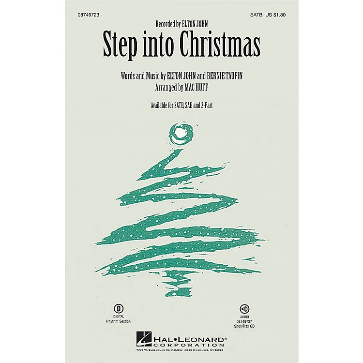 Hal Leonard Step into Christmas SAB by Elton John Arranged by Mac Huff