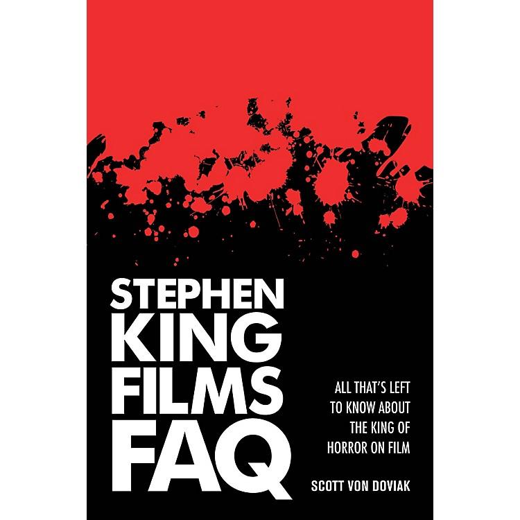 Applause BooksStephen King Films FAQ FAQ Series Softcover Written by Scott Von Doviak