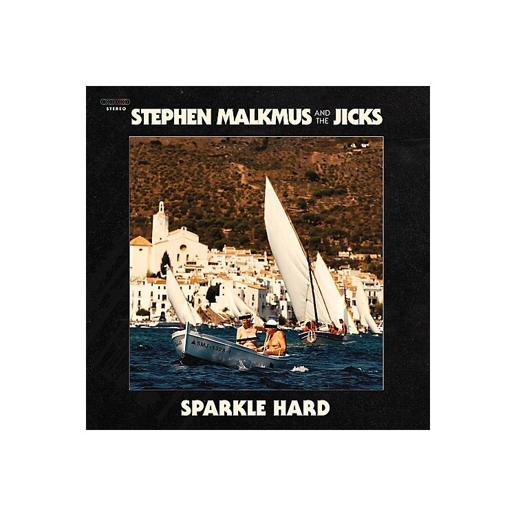 AllianceStephen Malkmus & the Jicks - Sparkle Hard