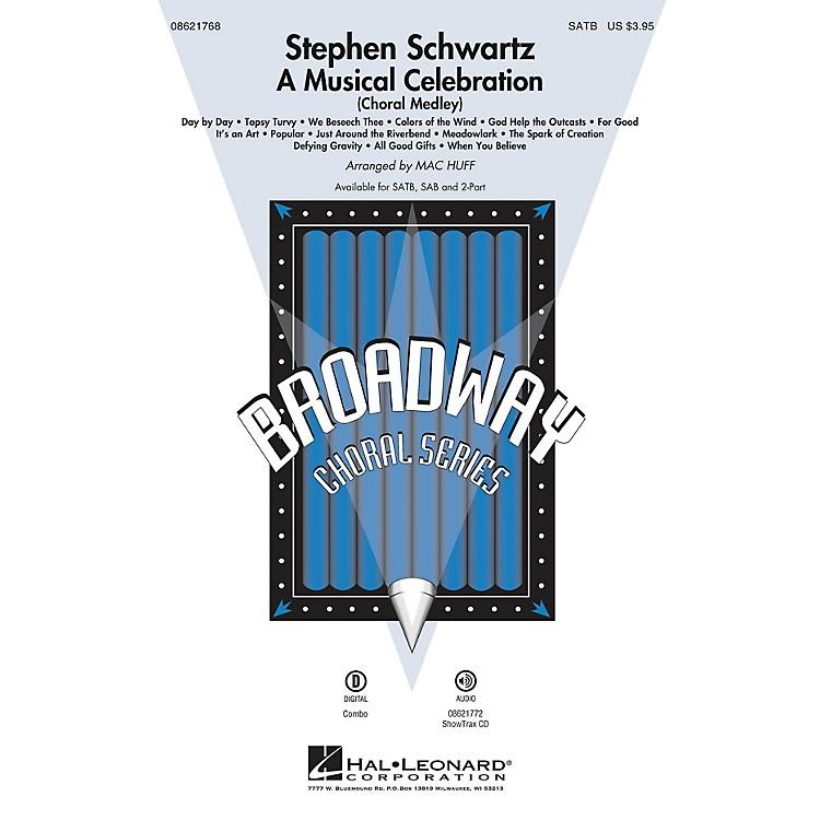Hal LeonardStephen Schwartz - A Musical Celebration (Choral Medley) SATB arranged by Mac Huff