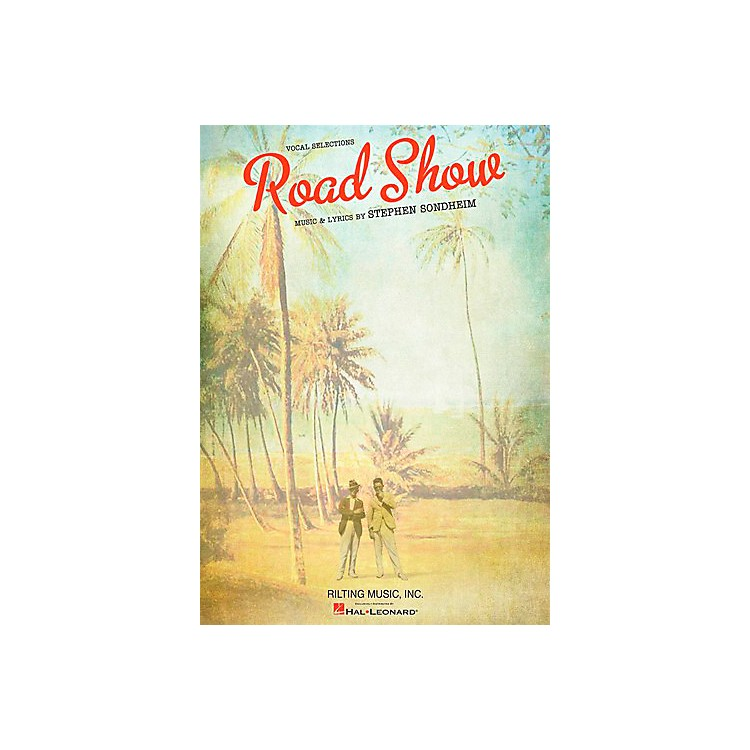 Hal Leonard Stephen Sondheim - Road Show Vocal Selections