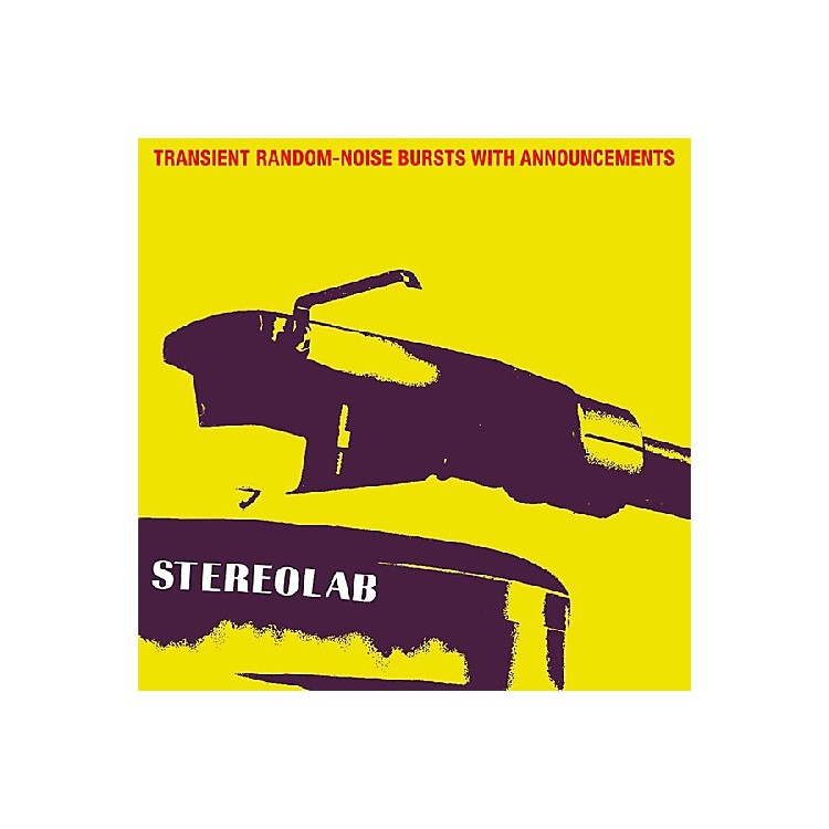 AllianceStereolab - Transient Random-Noise Bursts With Announcements