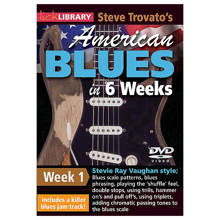 LicklibrarySteve Trovato's American Blues in 6 Weeks (Week 1) Lick Library Series DVD Performed by Steve Trovato