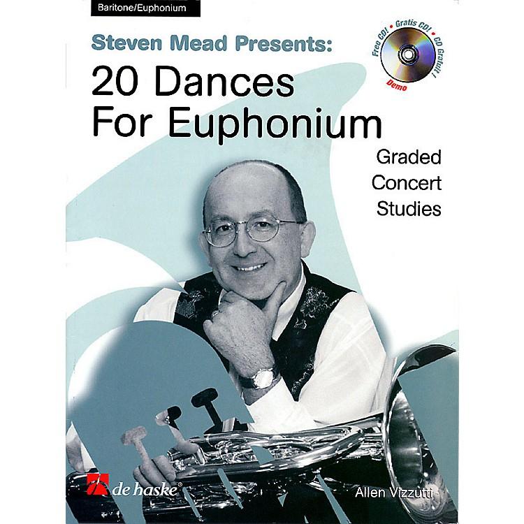 De Haske MusicSteven Mead Presents 20 Dances for Euphonium (Bass Clef) De Haske Play-Along Book Series by Steven Mead