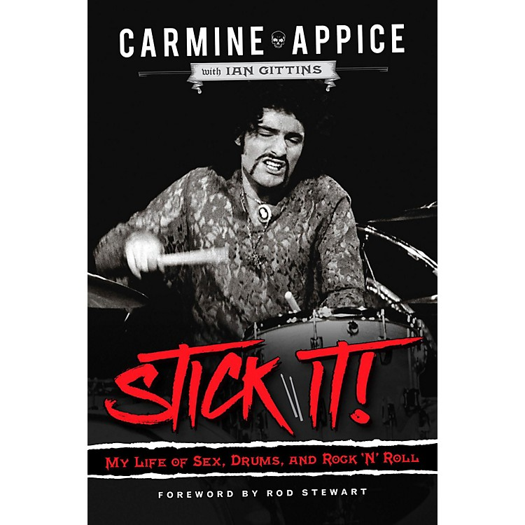 IPG Stick It - My Life of Sex Drums and Rock n Roll by Carmine Appice