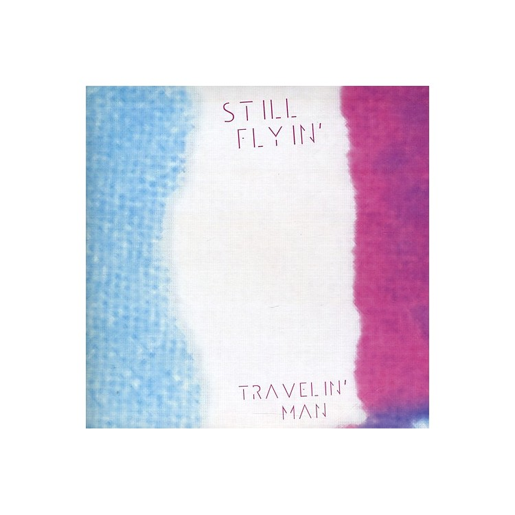 AllianceStill Flyin' - Travelin' Man