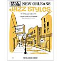 Willis Music Still More New Orleans Jazz Styles Late Intermediate by William Gillock