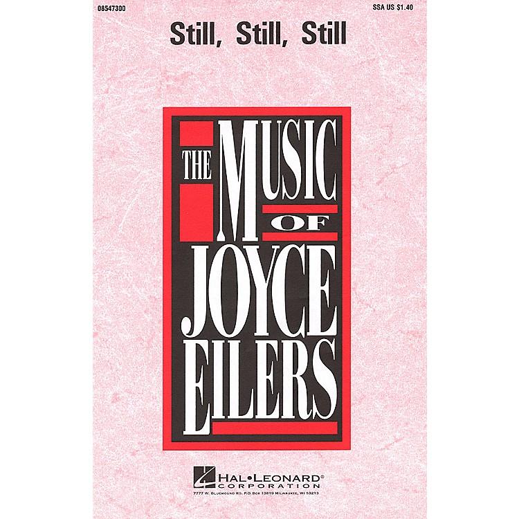 Hal LeonardStill, Still, Still SSA arranged by Joyce Eilers